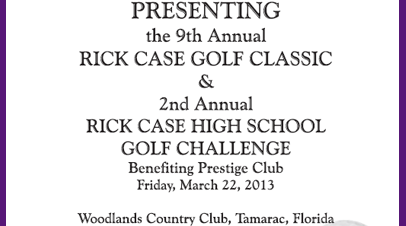 9th Annual Rick Case Golf Classic and 2nd Annual High School Golf Challenge