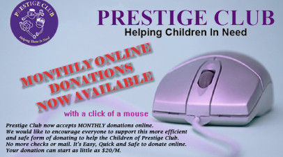 PRESTIGE CLUB MONTHLY ONLINE DONATIONS NOW AVAILABLE